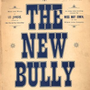 New Bully (sheet music)
